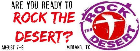 Rock the Desert | August 7-9, 2014, Midland TX