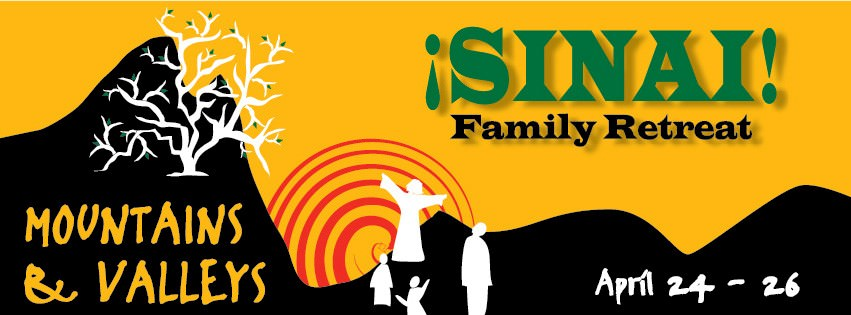 ¡SINAI! Family Retreat April 24-26