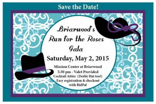 Briarwood's Run for the Roses Gala - Saturday, May 2, 2015