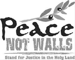 Peace Not Walls: Stand for Justice in the Holy Land