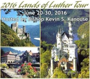 2016 Lands of Luther Tour - June 20-30, 2016, Hosted by Bishop Kevin S. Kanouse . [Image description: collage of three photographs of castles and other buildings in Germany.]