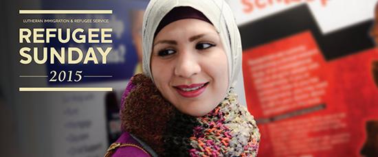 Lutheran Immigration & Refugee Service: Refugee Sunday 2015