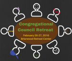 Congregational Council Retreat | February 26-27, 2016, Briarwood Retreat Center