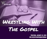 Pay-per-view: Wrestling with the Gospel. Thursday, January 14, 2016. ntnl.org/preachingworkshop