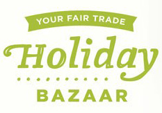 For your Fair Trade Holiday Bazaar