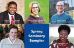 Spring Seminary Sampler
