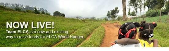 NOW LIVE! Team ELCA is a new and exciting way to raise funds for world hunger.
